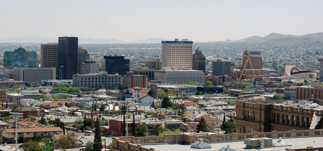 A Travel Guide To El Paso, Texas